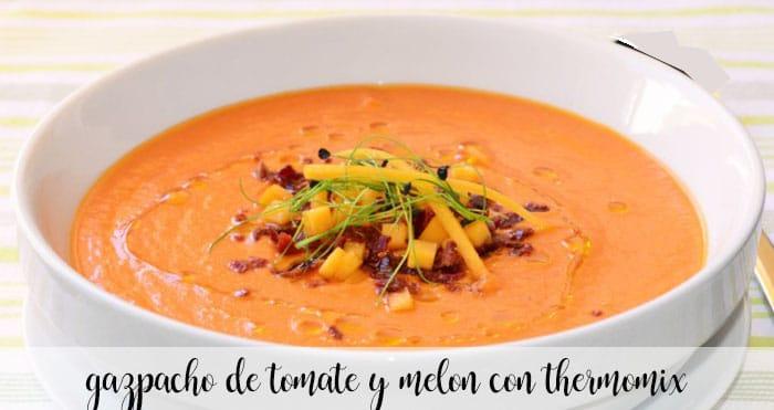 Gazpacho de tomate y melon con thermomix
