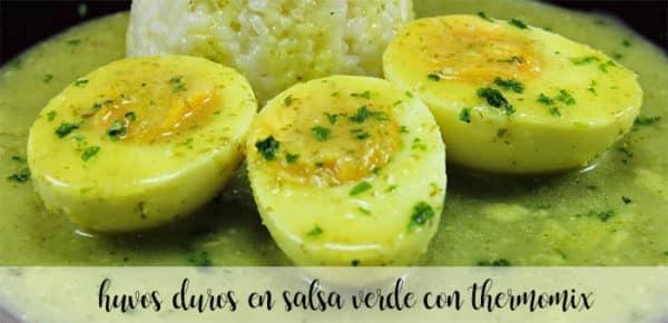 Huevos duros en salsa verde con Thermomix