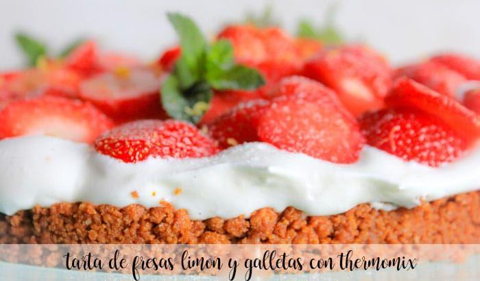 Tarta de fresas y limón con galletas con Thermomix