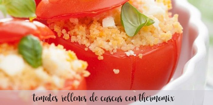 Tomates rellenos de cuscús con Thermomix
