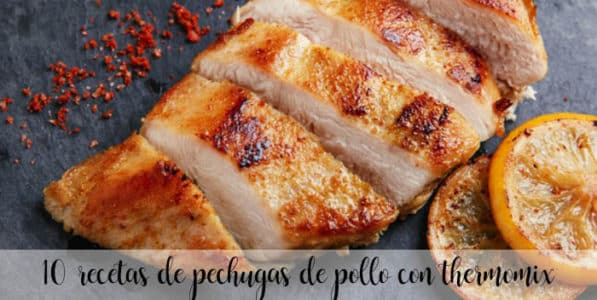 10 recetas de pechugas de pollo con thermomix