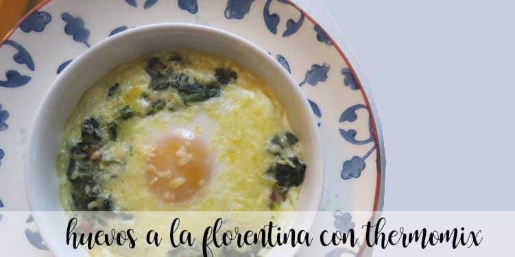 Huevos a la Florentina con thermomix