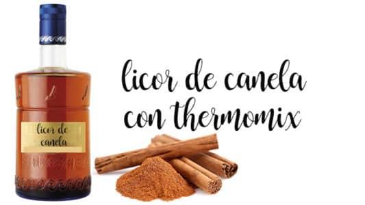 Licor de canela con Thermomix