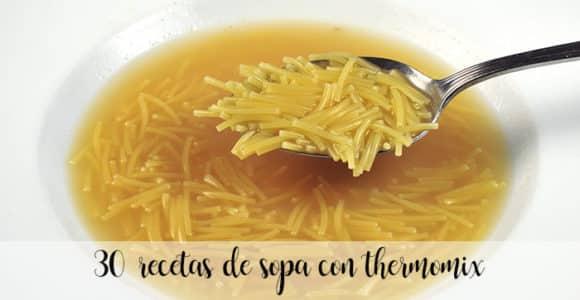 30 recetas de sopa con thermomix