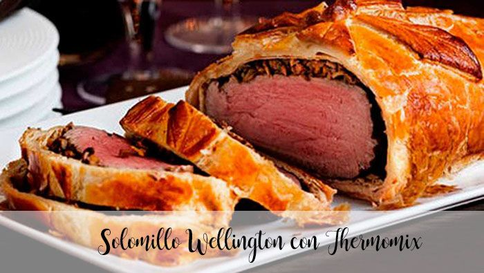 Solomillo Wellington con Thermomix