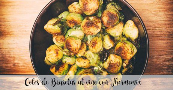 Coles de Bruselas al vino con Thermomix