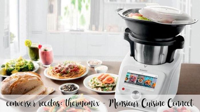 conversor recetas: thermomix - Monsieur Cuisine Connect