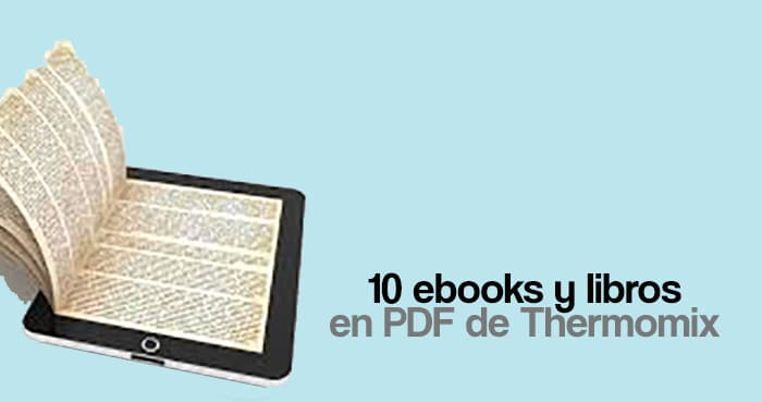 10 ebooks y libros en PDF de Thermomix