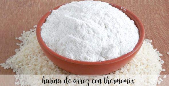Hacer harina de arroz con la Thermomix y sus usos culinarios