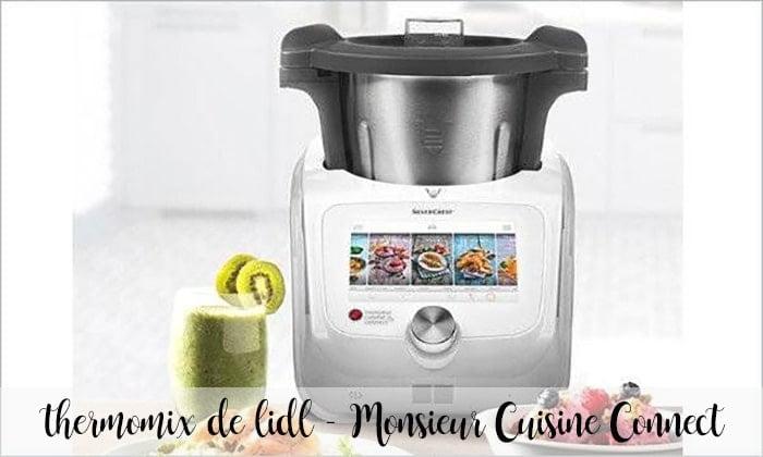 thermomix de lidl - Monsieur Cuisine Connect