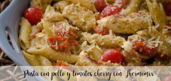 Pasta con pollo y tomates cherry con Thermomix