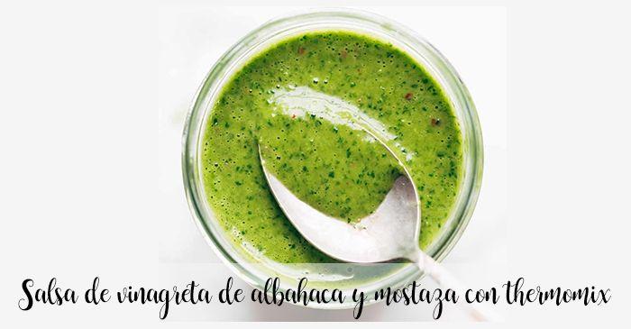 Salsa de vinagreta de albahaca y mostaza con thermomix