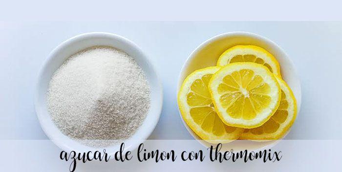 Azucar de limon con thermomix