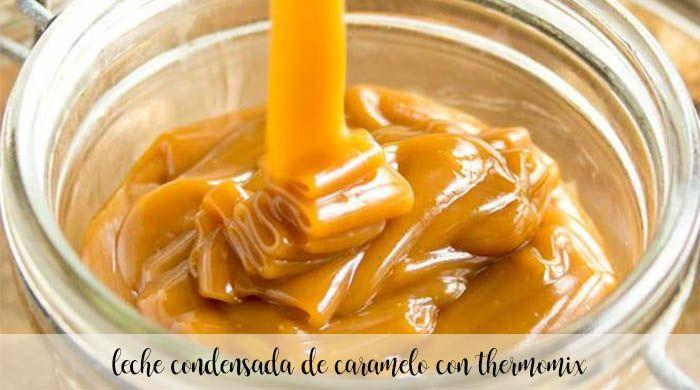Leche condensada de caramelo con Thermomix