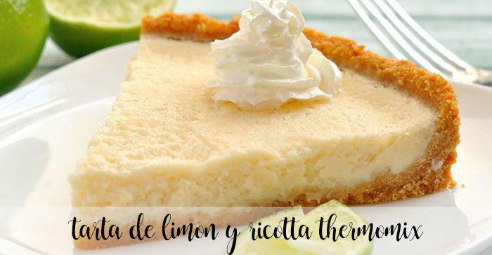 Tarta de limón y ricotta con thermomix
