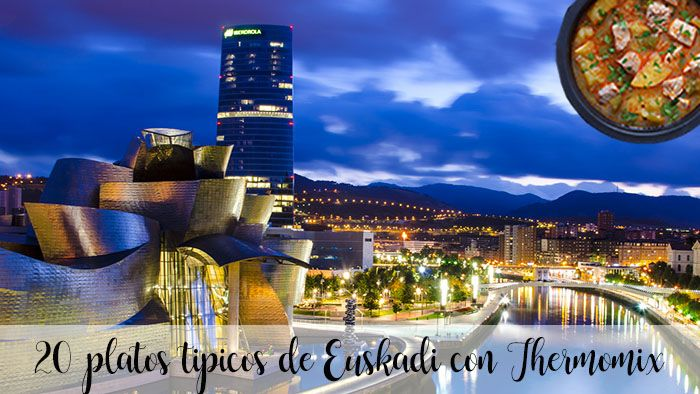 20 platos tipicos de Euskadi con Thermomix