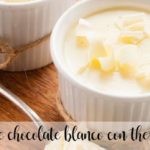 Crema de chocolate blanco con thermomix