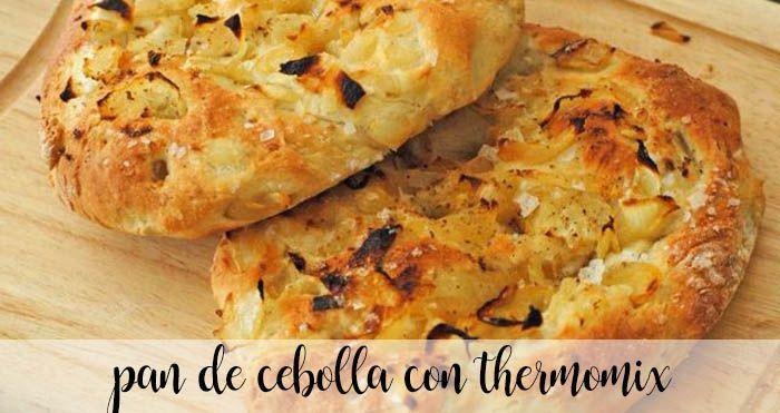 Pan de cebolla con thermomix