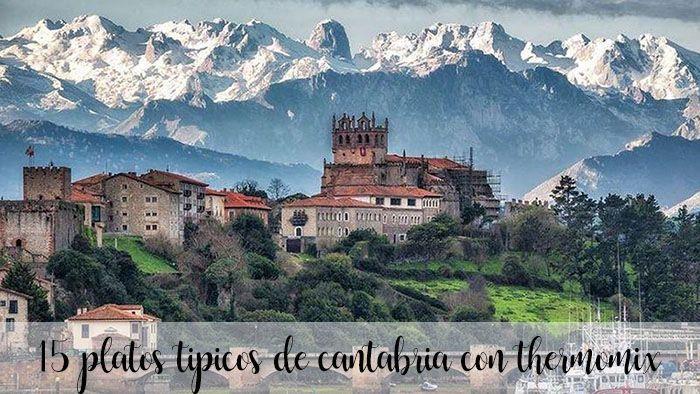 15 platos tipicos de cantabria con thermomix