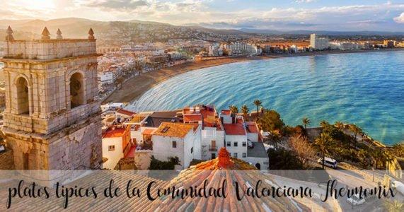 15 platos tipicos de la Comunidad Valenciana con Thermomix
