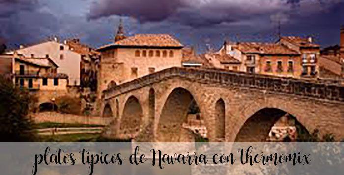 10 platos tipicos de Navarra con Thermomix