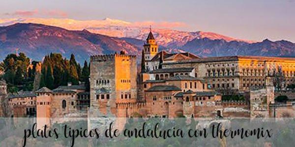 20 platos tipicos de Andalucia con Thermomix