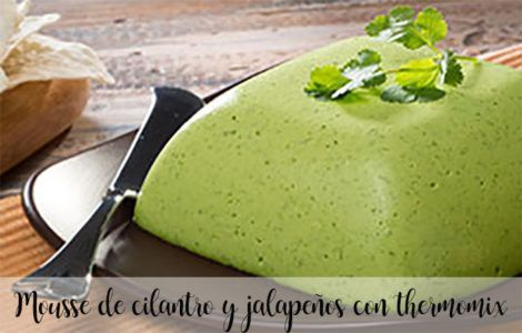 Mousse de cilantro y jalapeños con thermomix
