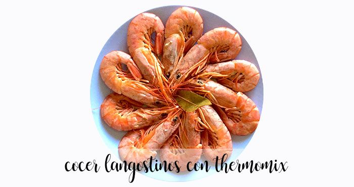 Cocer langostinos con Thermomix