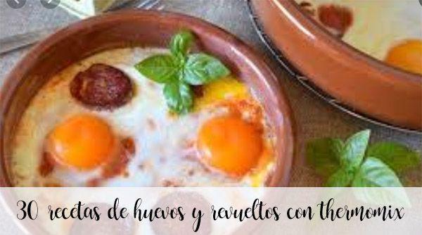 30 recetas de Huevos y revueltos con Thermomix