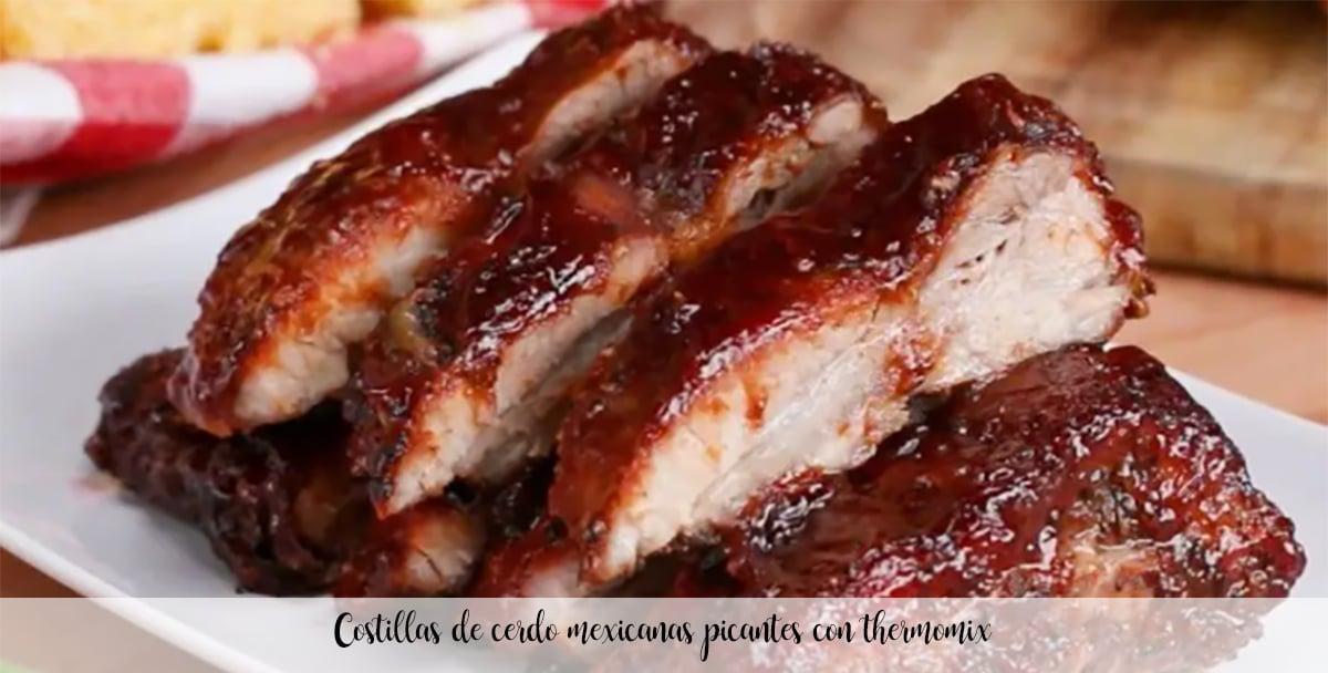 Costillas de cerdo mexicanas picantes con thermomix