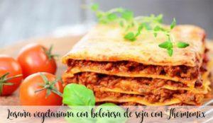 Lasaña vegetariana con boloñesa de soja con Thermomix