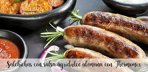 Salchichas con salsa agridulce alemana con Thermomix