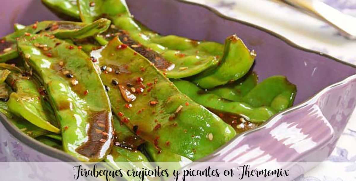 Tirabeques crujientes y picantes en Thermomix