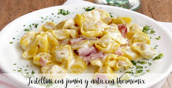 Tortellini con jamón y nata con thermomix