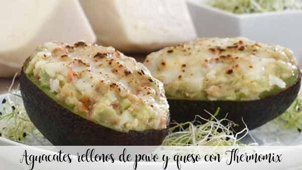 Aguacates rellenos de pavo y queso con Thermomix
