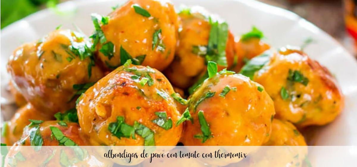 Albóndigas de pavo con tomate con Thermomix