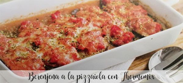 Berenjena a la pizzaiola con Thermomix