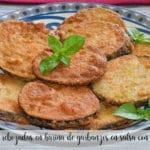 Berenjenas rebozadas en harina de garbanzos en salsa con thermomix
