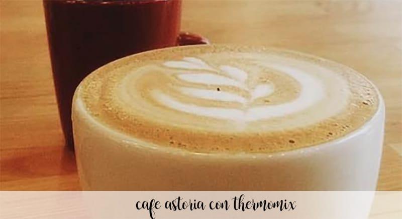 cafe astoria con thermomix
