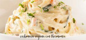 Carbonara vegetariana Thermomix