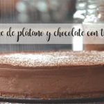 Cheesecake de plátano y chocolate con thermomix