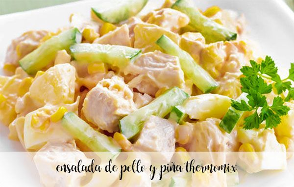 Ensalada de pollo y piña con thermomix