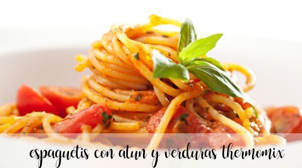 Espaguetis con atún y verduras con thermomix
