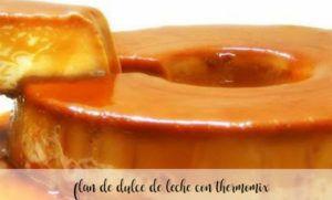 Flan de dulce de leche con Thermomix