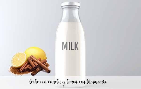leche con limon y canela con thermomix