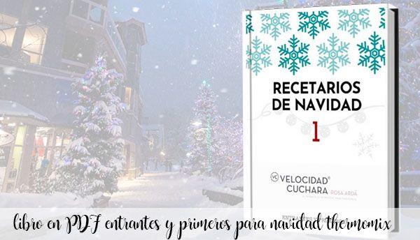 Libro en PDF de entrantes y 1º platos para navidad con thermomix