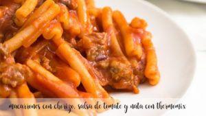 macarrones con chorizo, salsa de tomate y nata con thermomix