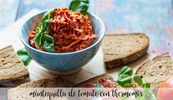 Mantequilla de Tomate con thermomix