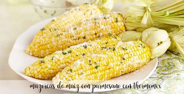 Mazorcas de maíz con parmesano con Thermomix