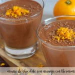 Mousse de chocolate y naranja con Thermomix